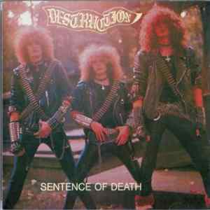 Destruction - Sentence Of Death / Infernal Overkill Album Download