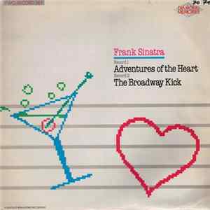 Frank Sinatra - Adventures Of The Heart - The Broadway Kick Album Download