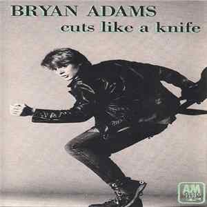 Bryan Adams - Cuts Like A Knife Album Download