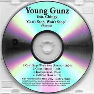Young Gunz Feat. Chingy - Can't Stop, Won't Stop (Remix) Album Download