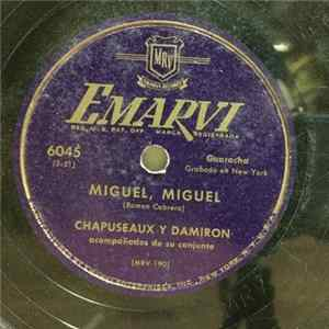 Chapuseaux Y Damiron - Miguel, Miguel / Ay! Jose Album Download