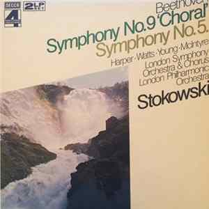 Beethoven, Stokowski, Harper • Watts • Young • McIntyre, London Symphony Orchestra & Chorus, London Philharmonic Orchestra - Symphony No.9 'Choral' / Symphony No.5. Album Download