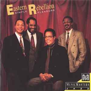 Eastern Rebellion - Simple Pleasure Album Download