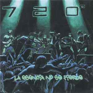 720º - La Esencia No Se Pierde Album Download