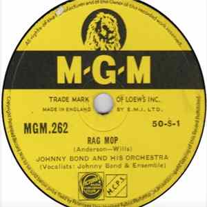Johnny Bond And His Orchestra - Rag Mop / Music ! Music ! Music ! Album Download