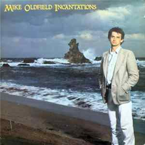 Mike Oldfield - Incantations Album Download
