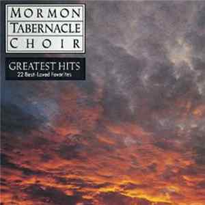 Mormon Tabernacle Choir - Greatest Hits Album Download