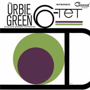 Urbie Green - Urbie Green And His 6-Tet Album Download