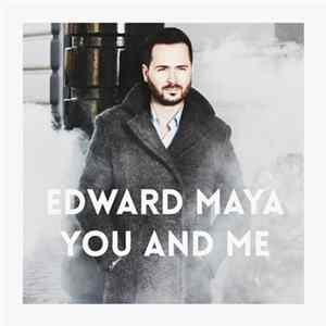 Edward Maya - You and Me Album Download