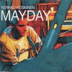 Kerkko Koskinen - Mayday Album Download