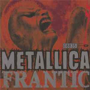 Metallica - Frantic Album Download
