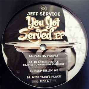 Jeff Service - You Got Served EP Album Download