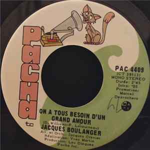 Jacques Boulanger - On A Tous Besoin D'Un Grand Amour Album Download
