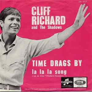 Cliff Richard And The Shadows - Time Drags By / La La La Song Album Download