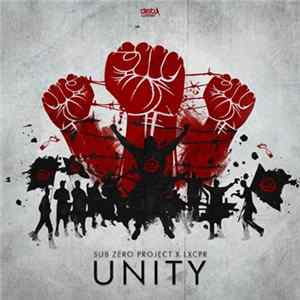 Sub Zero Project Feat. LXCPR - Unity Album Download
