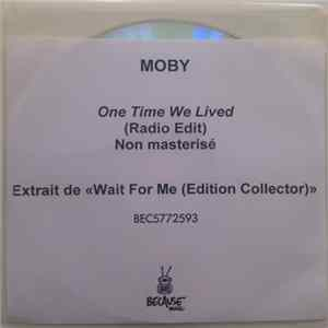 Moby - One Time We Lived Album Download