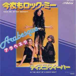 Arabesque - Rock Me After Midnight / In The Heat Of A Disco Night Album Download