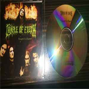 Cradle Of Filth - Tonight in Flames Album Download
