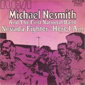 Michael Nesmith And The First National Band - Nevada Fighter / Here I Am (Aqui Estoy) Album Download