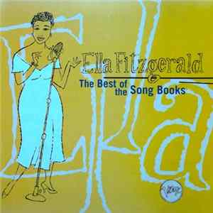 Ella Fitzgerald - The Best Of The Song Books Album Download