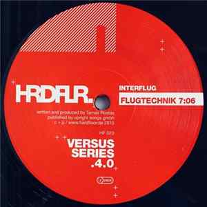 Interflug vs. Hardfloor - Versus Series .4.0 / .4.5 Album Download