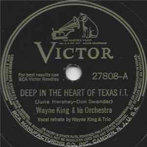 Wayne King And His Orchestra - Deep In The Heart Of Texas / The Lamp Of Memory Album Download