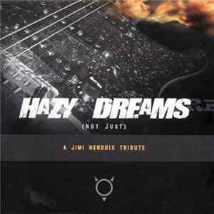 Various - Hazy Dreams (Not Just) A Jimi Hendrix Tribute Album Download