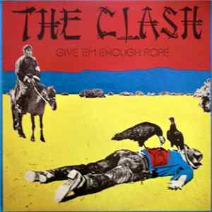 The Clash - Give 'Em Enough Rope Album Download