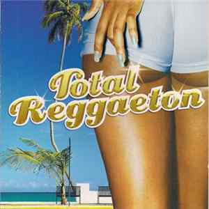 Various - Total Reggaeton Album Download