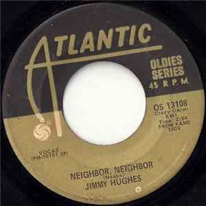 Jimmy Hughes - Neighbor, Neighbor / Why Not Tonight Album Download