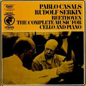 Beethoven - Pablo Casals, Rudolf Serkin - The Complete Music For Cello And Piano Album Download