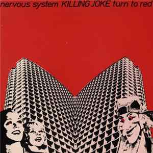 Killing Joke - Nervous System / Turn To Red Album Download