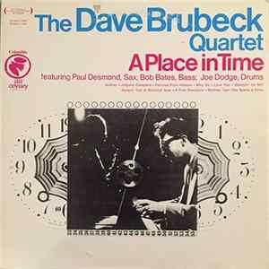 The Dave Brubeck Quartet - A Place In Time Album Download