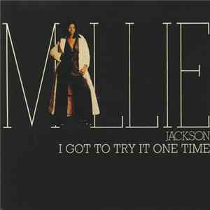 Millie Jackson - I Got To Try It One Time Album Download