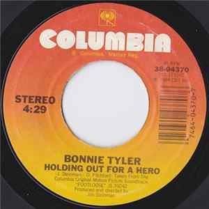 Bonnie Tyler - Holding Out For A Hero / Faster Than The Speed Of Night Album Download