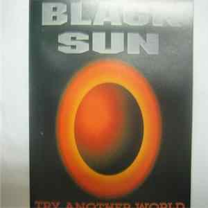 Black Sun - Try Another World Album Download