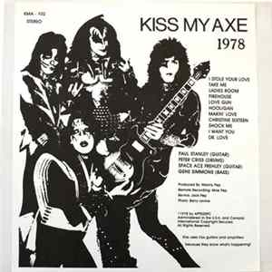 Kiss - Kiss My Axe 1978 Album Download