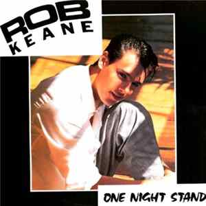 Rob Keane - One Night Stand Album Download