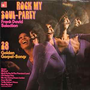 Frank David Selection - Rock My Soul-Party Album Download