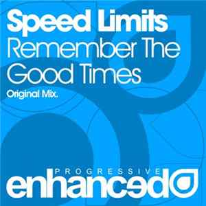 Speed Limits - Remember The Good Times Album Download