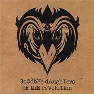 The Black Crowes - Goodbye Daughters Of The Revolution Album Download