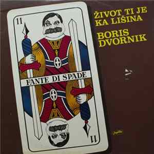 Boris Dvornik - Život Ti Je Ka Lišina Album Download