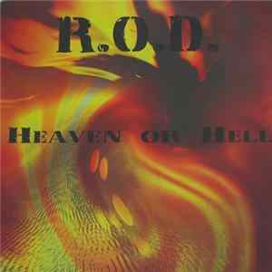 R.O.D. - Heaven Or Hell Album Download
