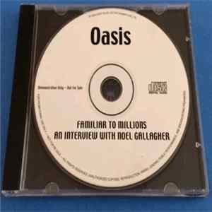 Oasis - Familiar To Millions (Interview with Noel Gallagher) Album Download