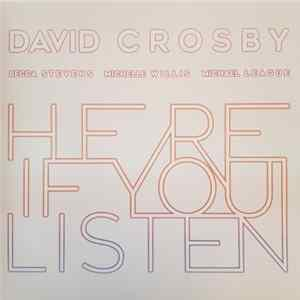 David Crosby, Becca Stevens, Michelle Willis, Michael League - Here If You Listen Album Download