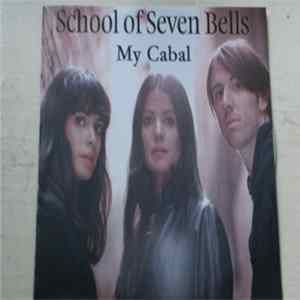 School Of Seven Bells - My Cabal Album Download