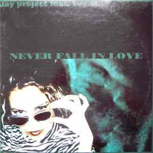 Jay Project Feat. Eve M. - Never Fall In Love Album Download