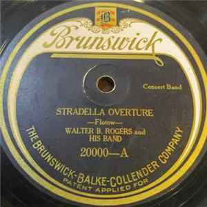 Walter B. Rogers And His Band - Stradella Overture / Merry Wives Of Windsor Overture Album Download