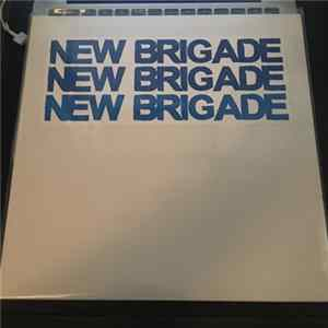 New Brigade - Join The Brigade Album Download