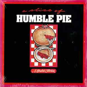 Humble Pie - A Slice Of Humble Pie Album Download
